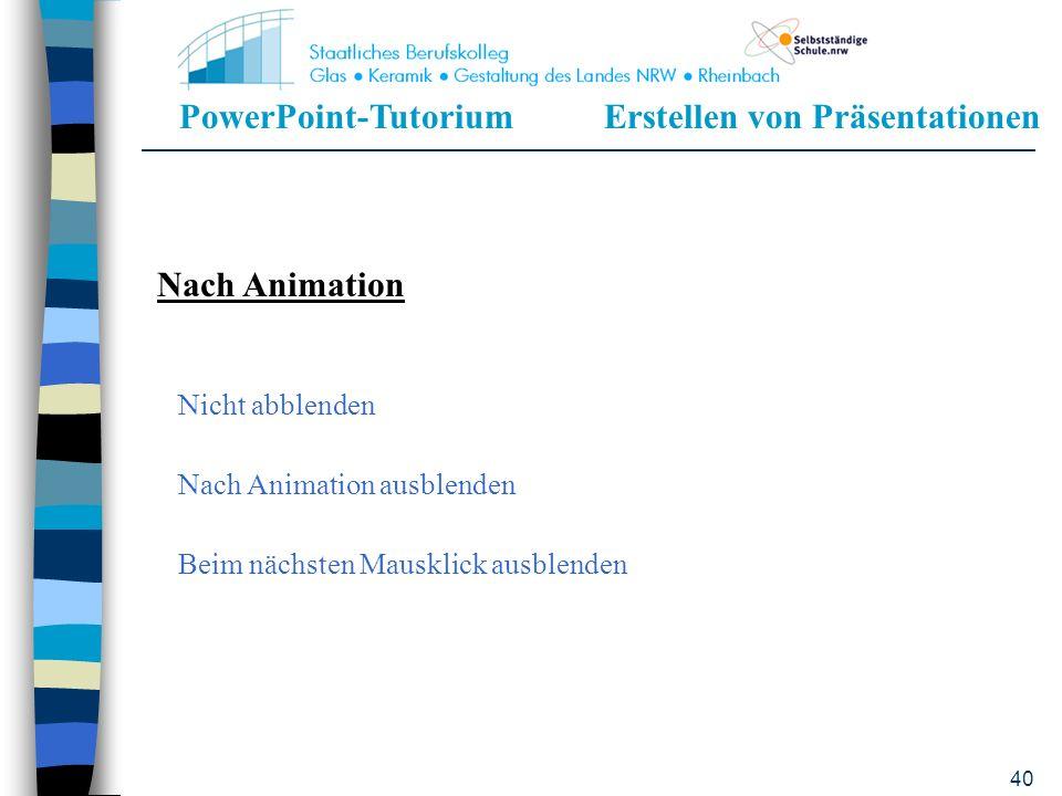 Nach Animation Nicht abblenden Nach Animation ausblenden