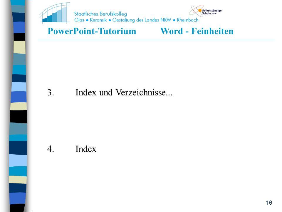 3. Index und Verzeichnisse...