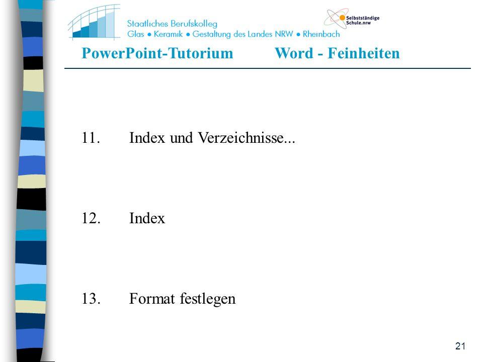 11. Index und Verzeichnisse...