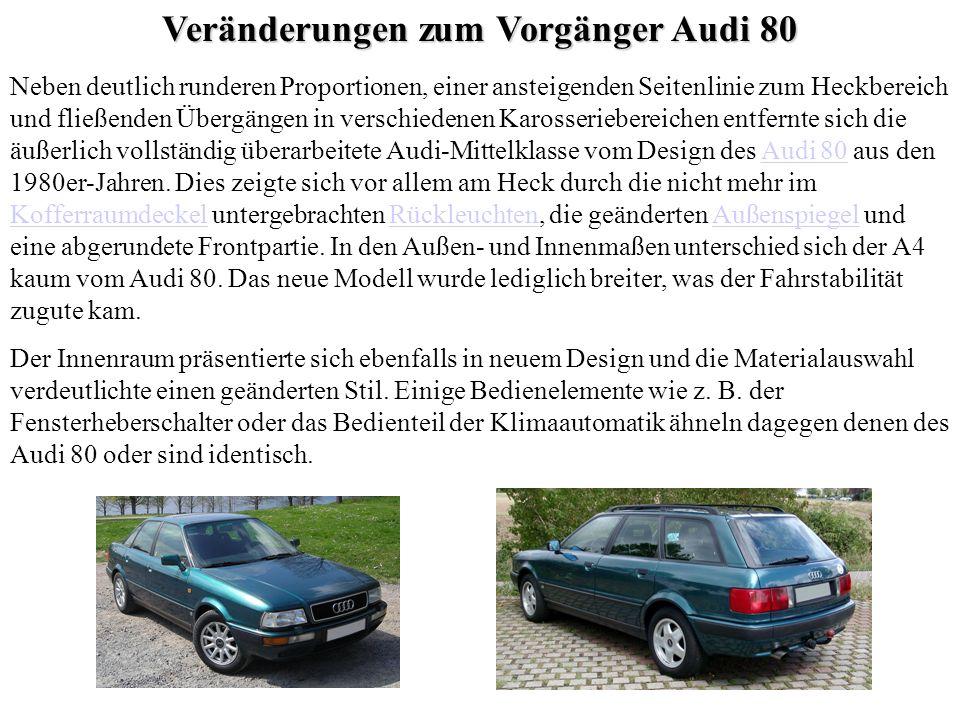 Veränderungen zum Vorgänger Audi 80