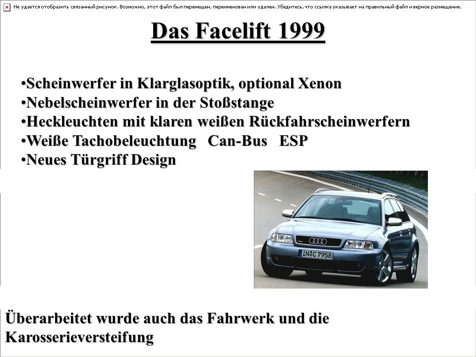 Das Facelift 1999 Scheinwerfer in Klarglasoptik, optional Xenon