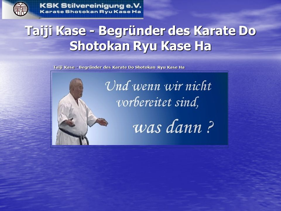 Taiji Kase - Begründer des Karate Do Shotokan Ryu Kase Ha