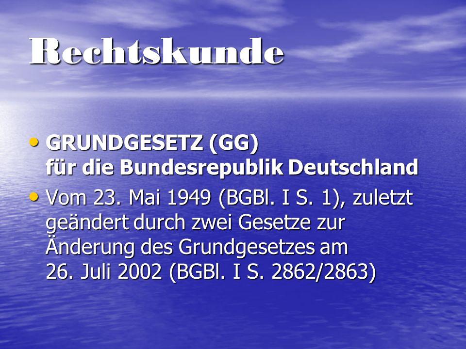 Rechtskunde GRUNDGESETZ (GG) für die Bundesrepublik Deutschland