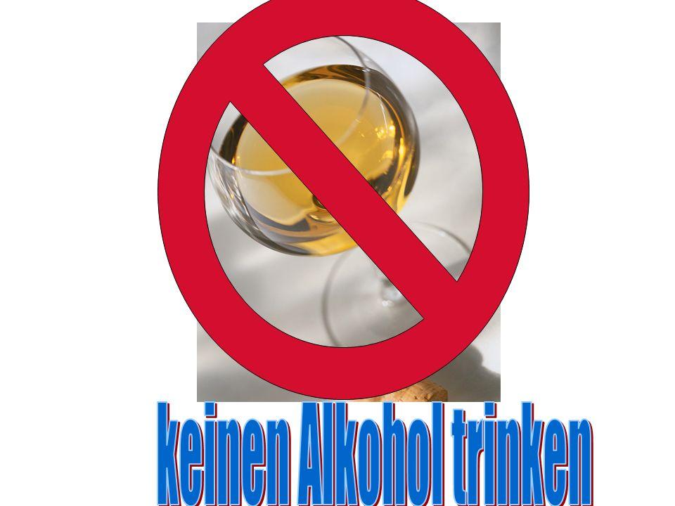 keinen Alkohol trinken