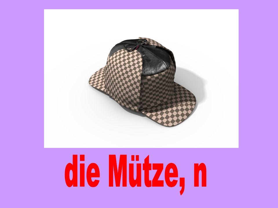 die Mütze, n