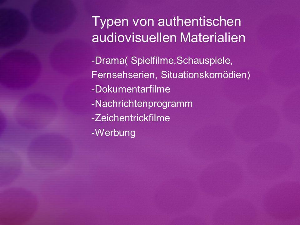 Typen von authentischen audiovisuellen Materialien