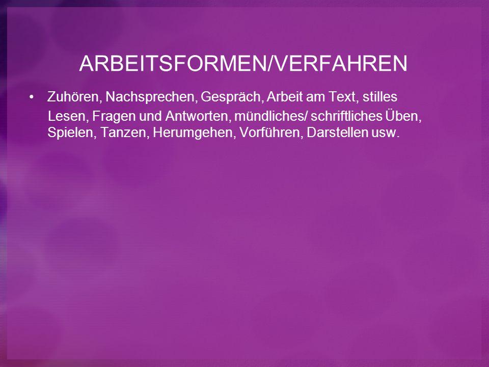 ARBEITSFORMEN/VERFAHREN