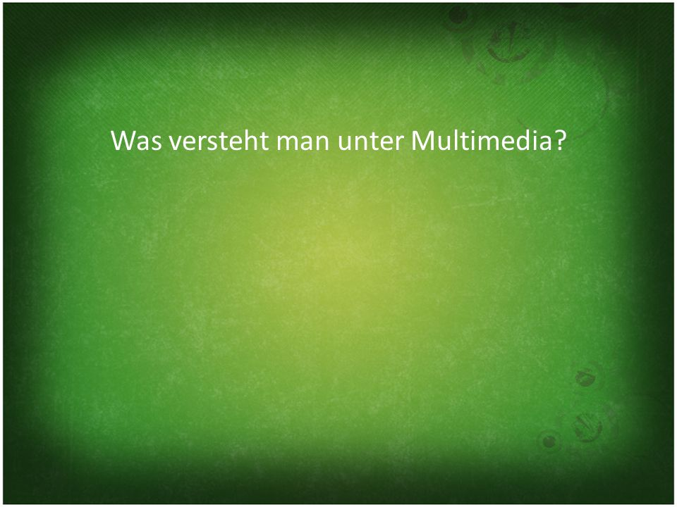Was versteht man unter Multimedia