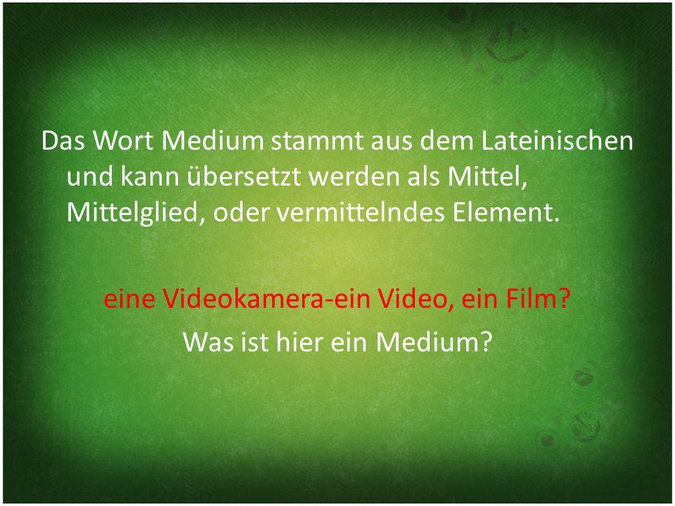 Das Wort Medium stammt aus dem Lateinischen und kann übersetzt werden als Mittel, Mittelglied, oder vermittelndes Element.