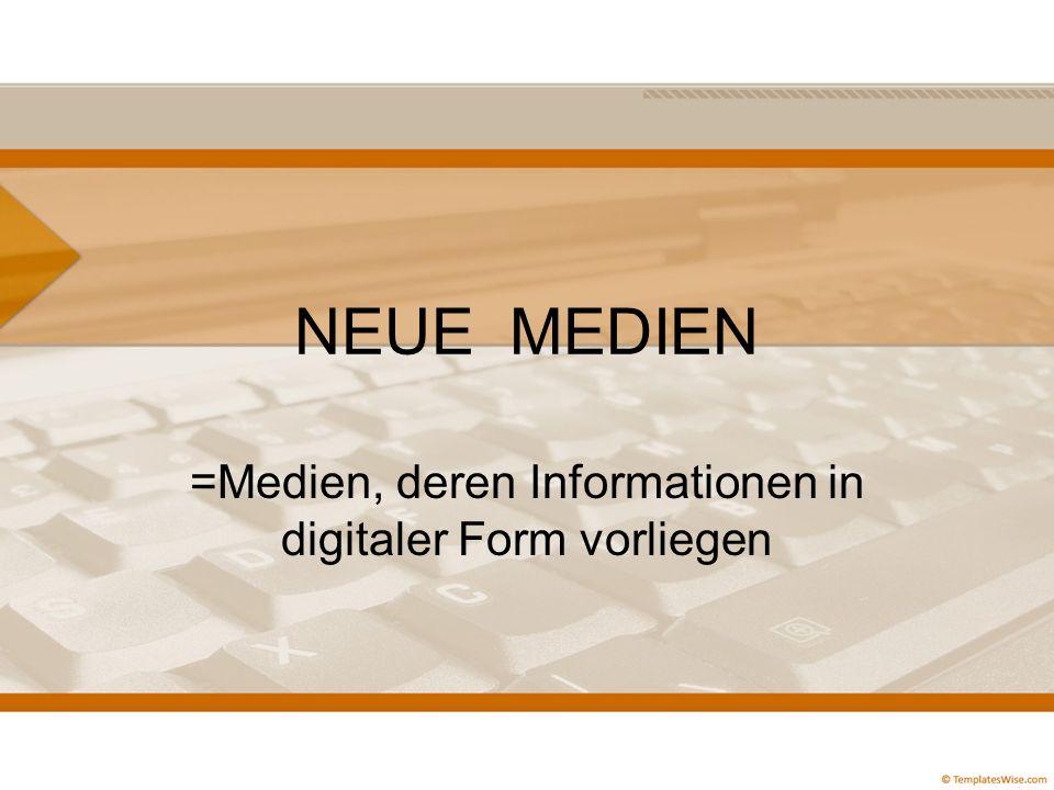 =Medien, deren Informationen in digitaler Form vorliegen