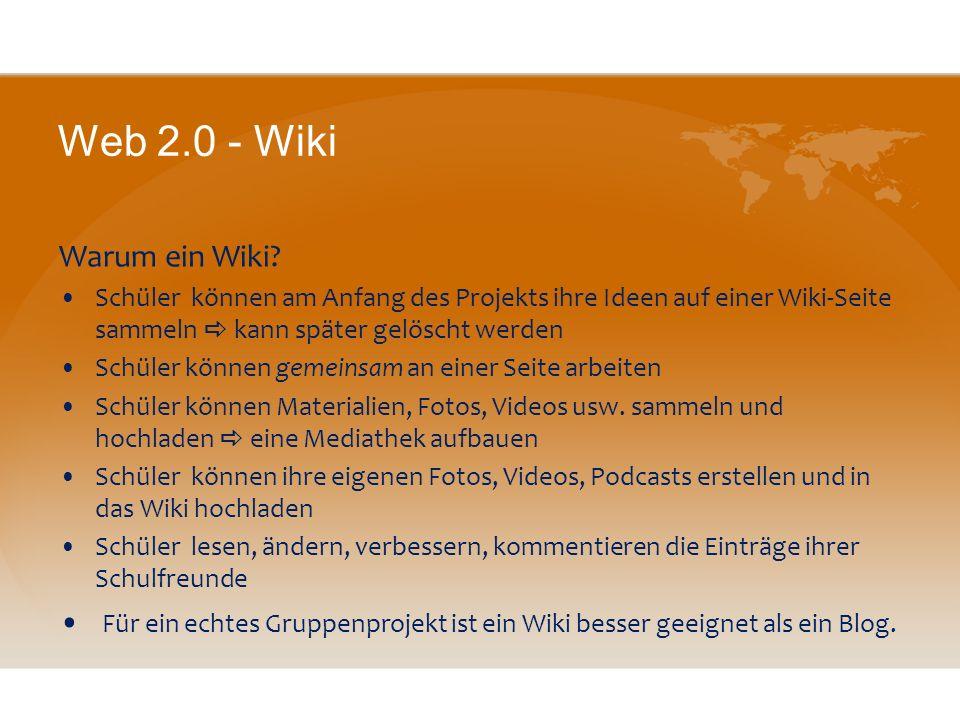 Web 2.0 - Wiki Warum ein Wiki