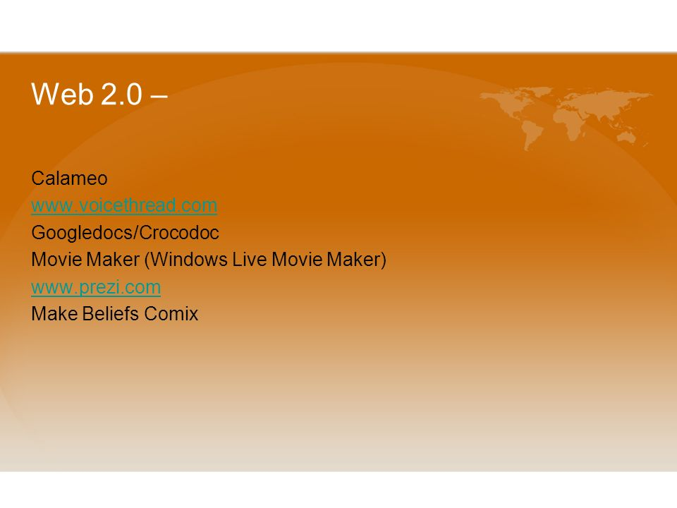 Web 2.0 – Calameo www.voicethread.com Googledocs/Crocodoc