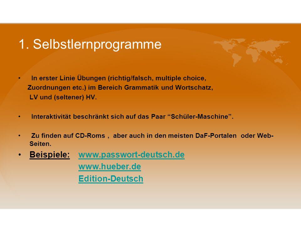 1. Selbstlernprogramme Beispiele: www.passwort-deutsch.de