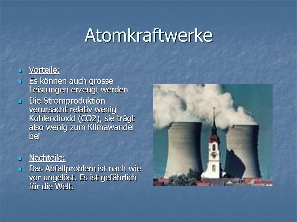 Atomkraftwerke Vorteile: