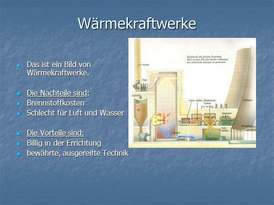 Wärmekraftwerke Das ist ein Bild von Wärmekraftwerke.