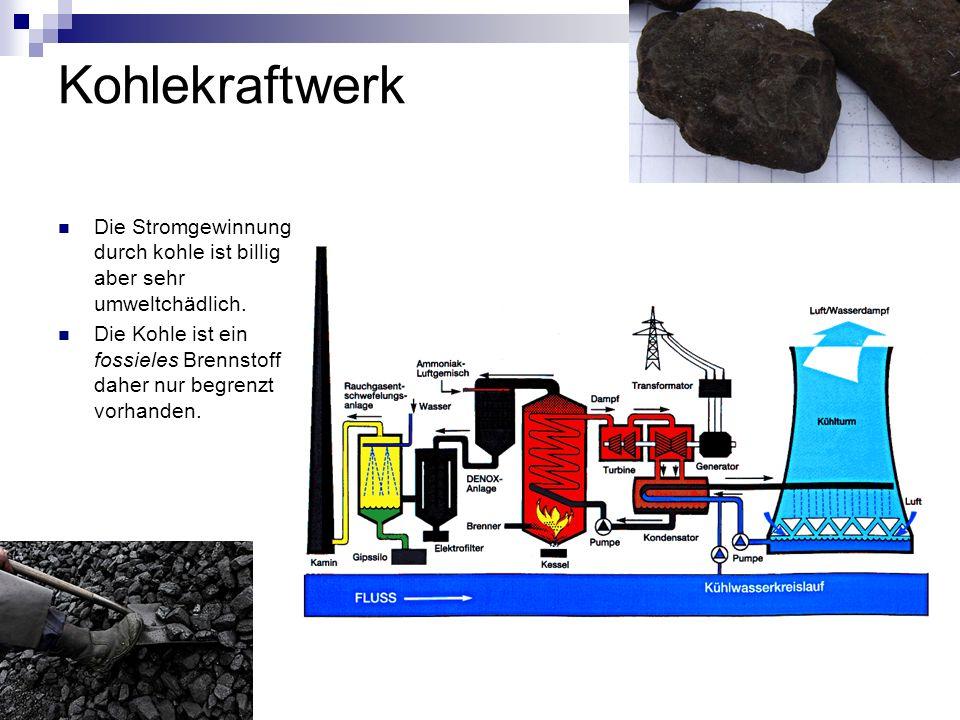 Kohlekraftwerk Die Stromgewinnung durch kohle ist billig aber sehr umweltchädlich.