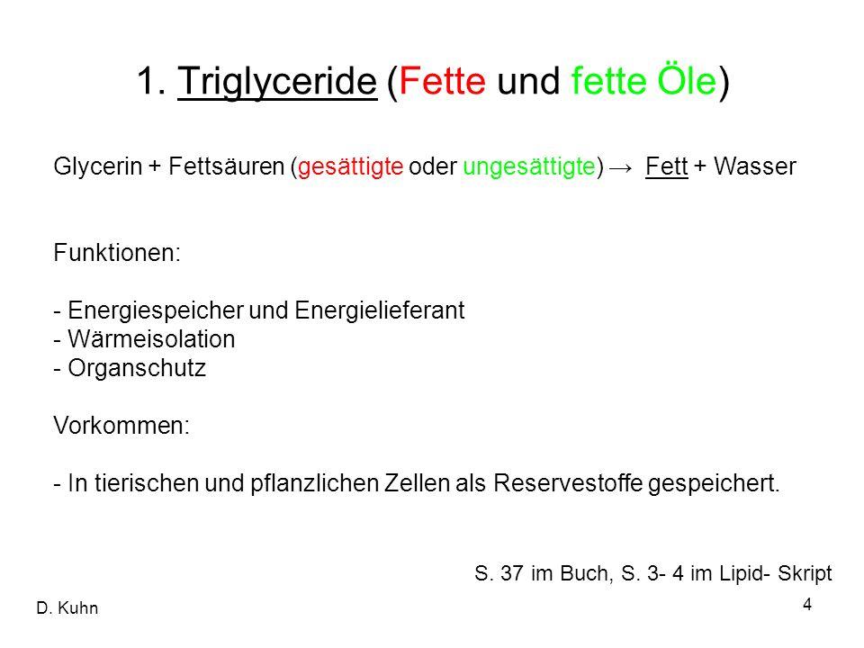 1. Triglyceride (Fette und fette Öle)