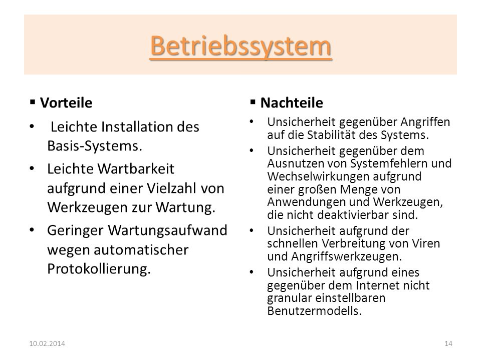 Betriebssystem Vorteile Nachteile