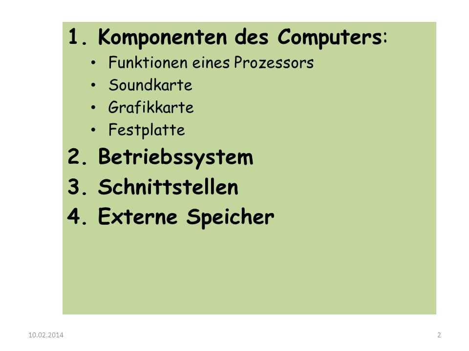 1. Komponenten des Computers: