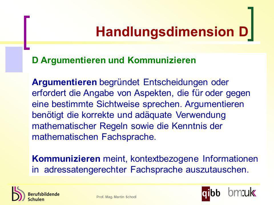 Handlungsdimension D D Argumentieren und Kommunizieren