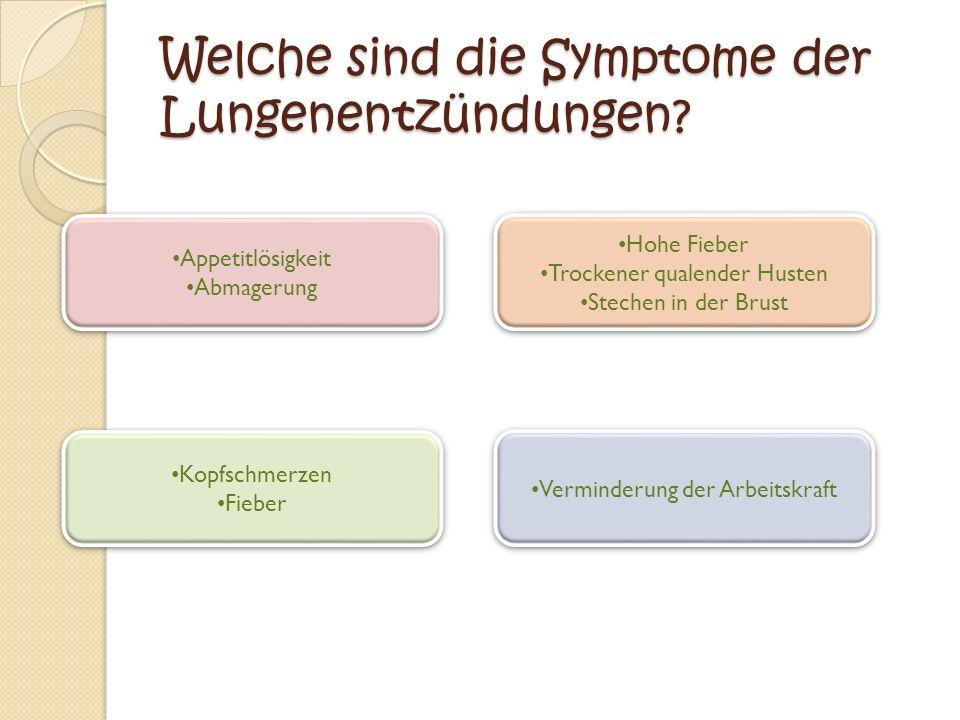 Welche sind die Symptome der Lungenentzündungen