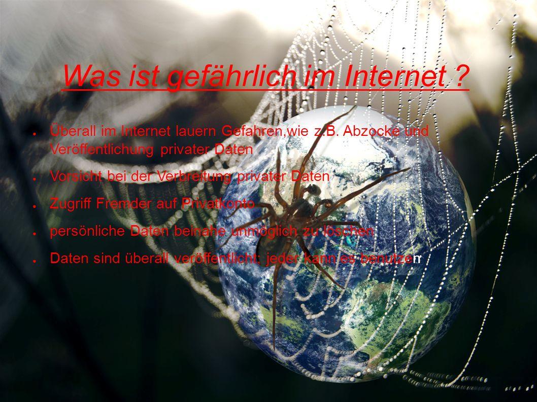 Was ist gefährlich im Internet