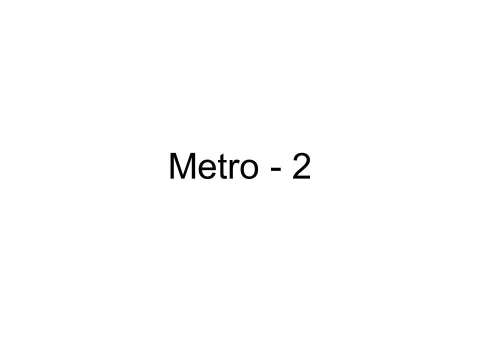 Metro - 2