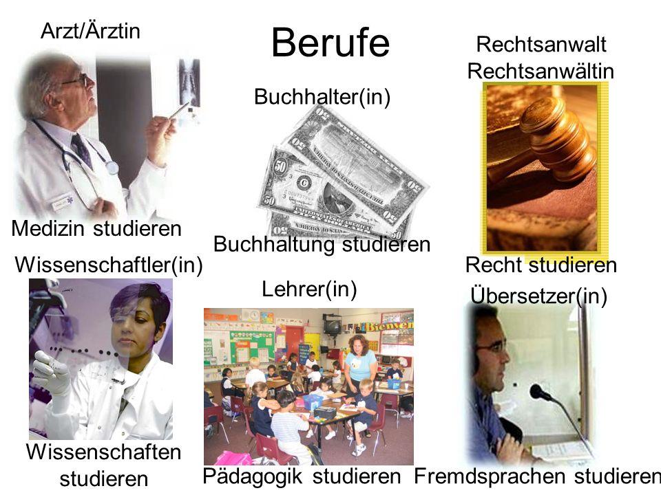 Berufe Arzt/Ärztin Rechtsanwalt Rechtsanwältin Buchhalter(in)