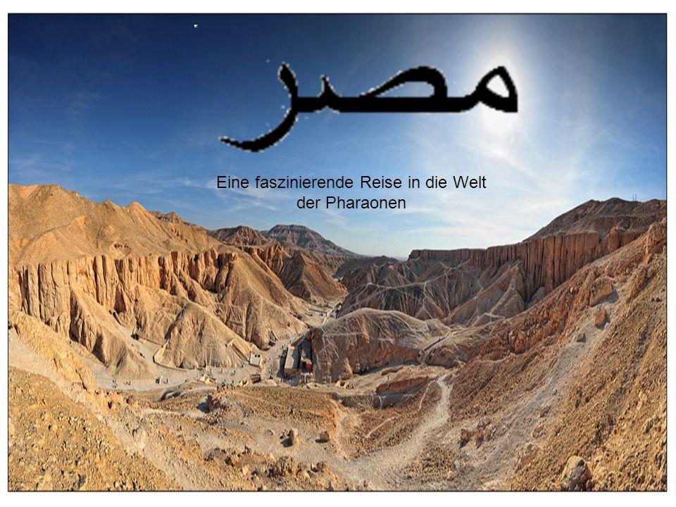 Eine faszinierende Reise in die Welt der Pharaonen