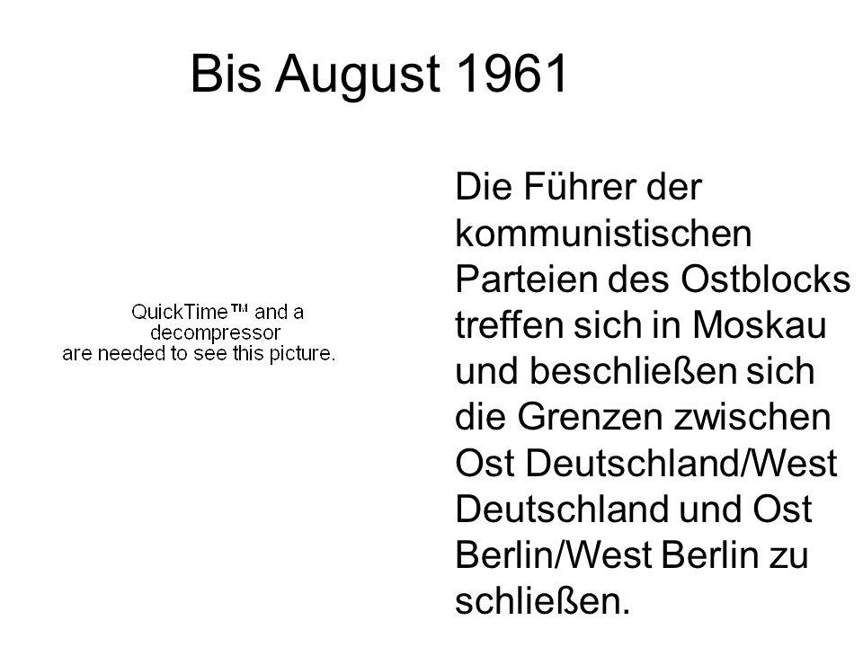 Bis August 1961