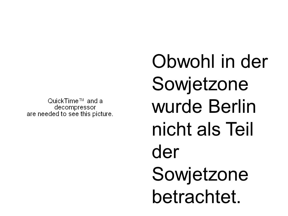 Obwohl in der Sowjetzone