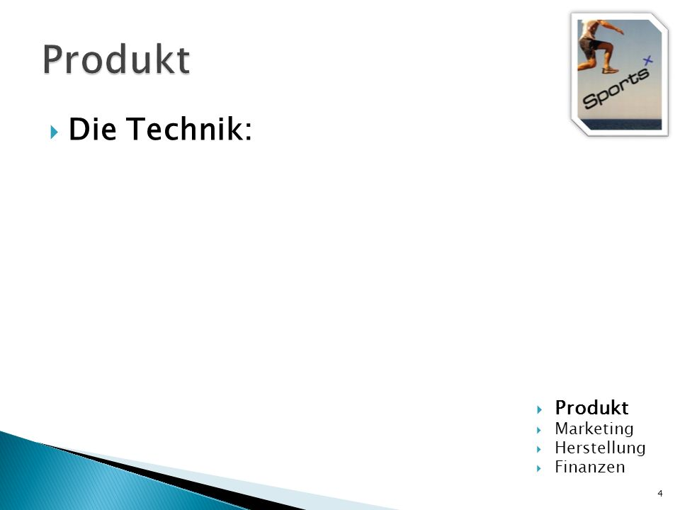 Produkt Die Technik: Produkt Marketing Herstellung Finanzen