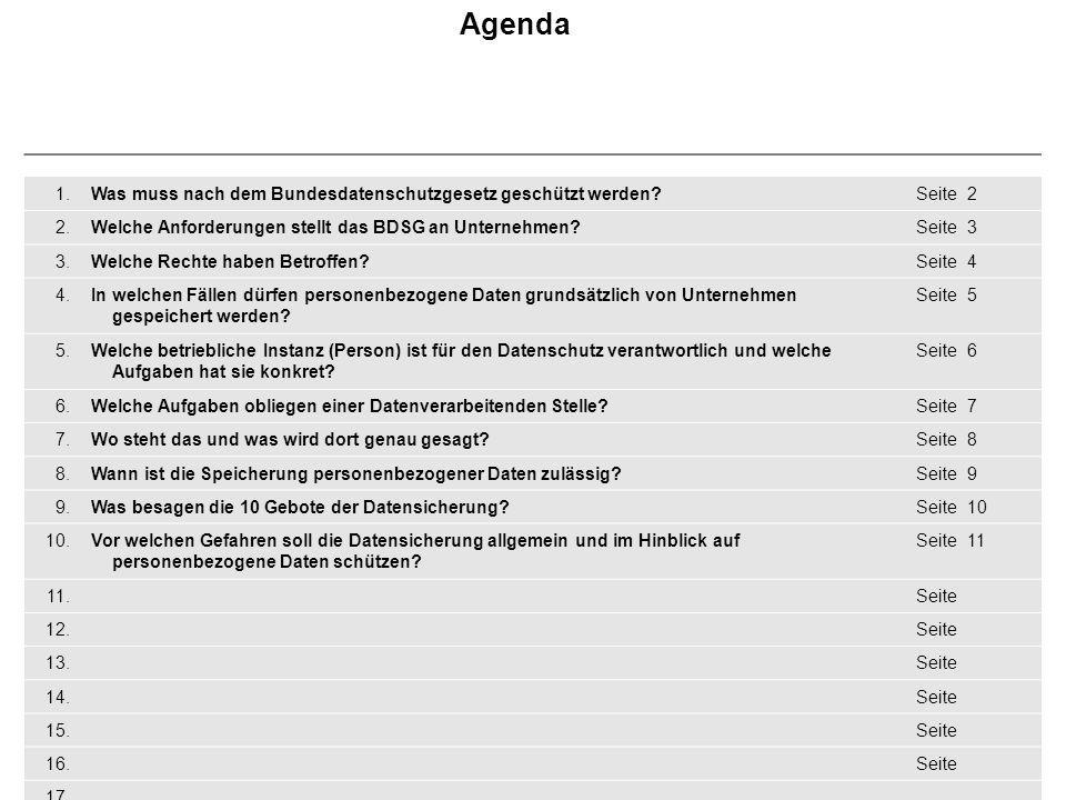 Agenda 1. Was muss nach dem Bundesdatenschutzgesetz geschützt werden