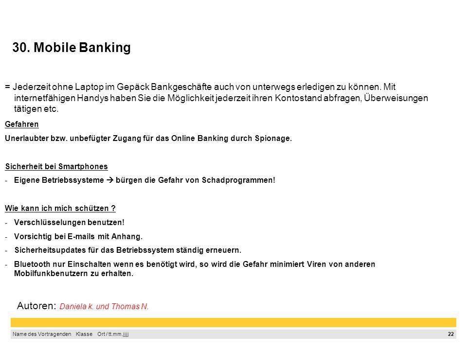30. Mobile Banking Autoren: Daniela k. und Thomas N.