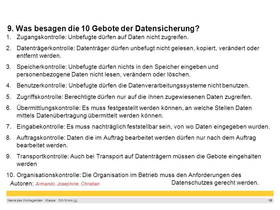 9. Was besagen die 10 Gebote der Datensicherung
