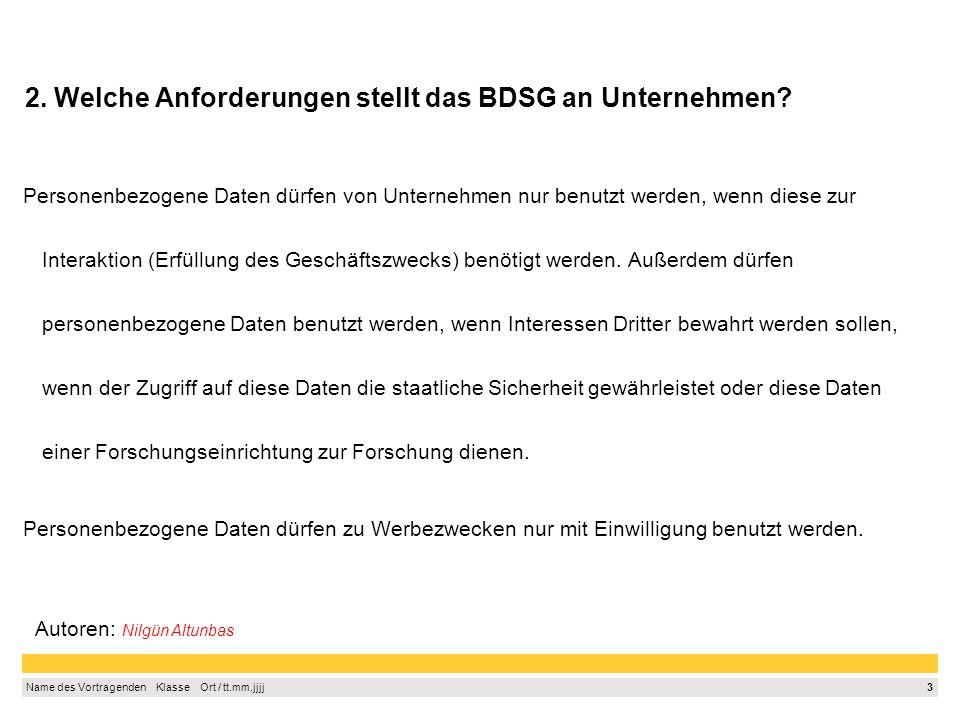 2. Welche Anforderungen stellt das BDSG an Unternehmen