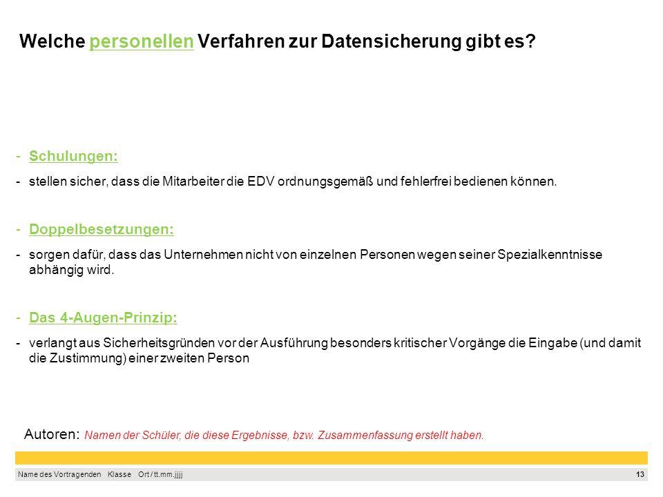 Welche personellen Verfahren zur Datensicherung gibt es