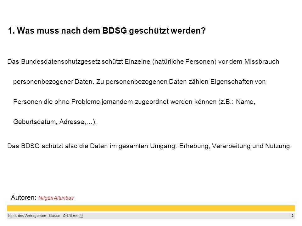 1. Was muss nach dem BDSG geschützt werden