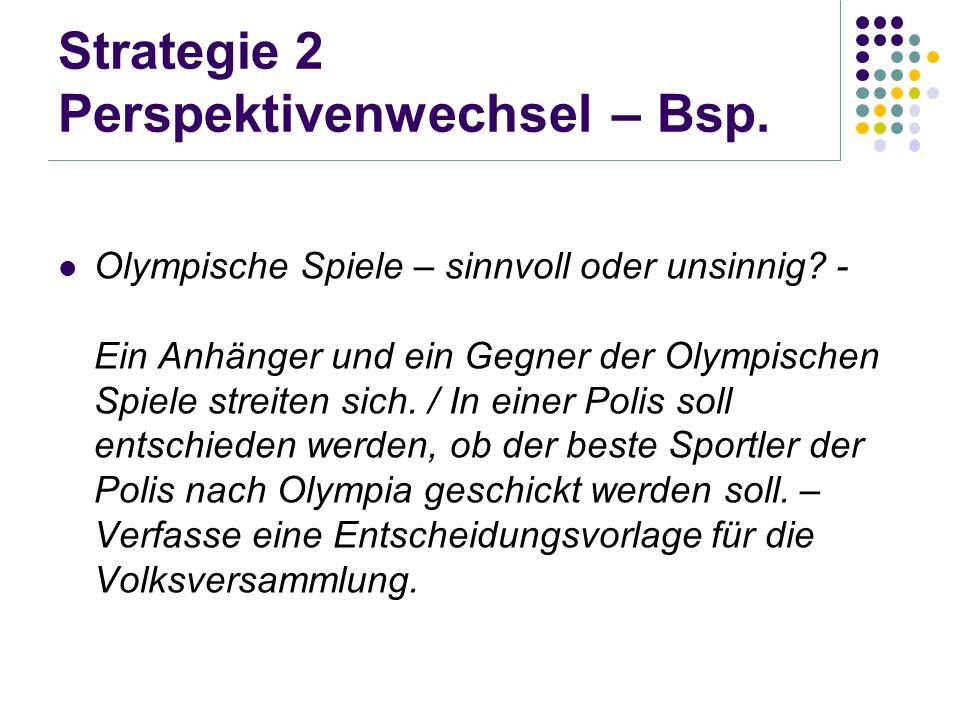 Strategie 2 Perspektivenwechsel – Bsp.