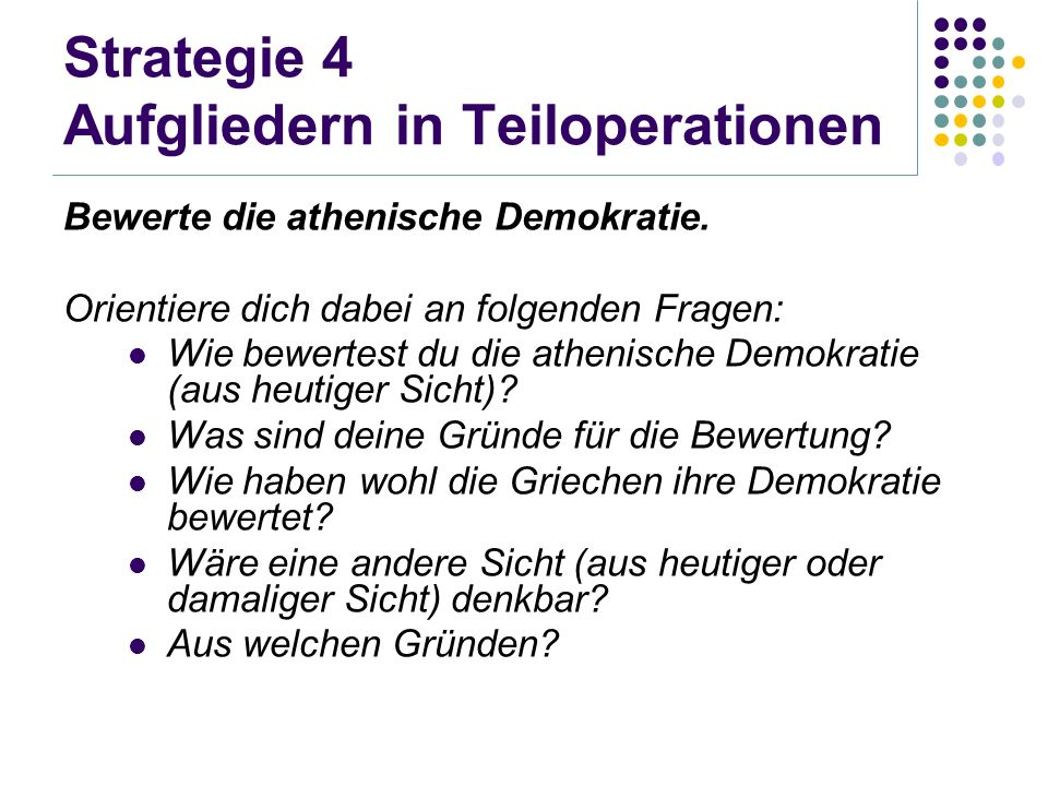Strategie 4 Aufgliedern in Teiloperationen