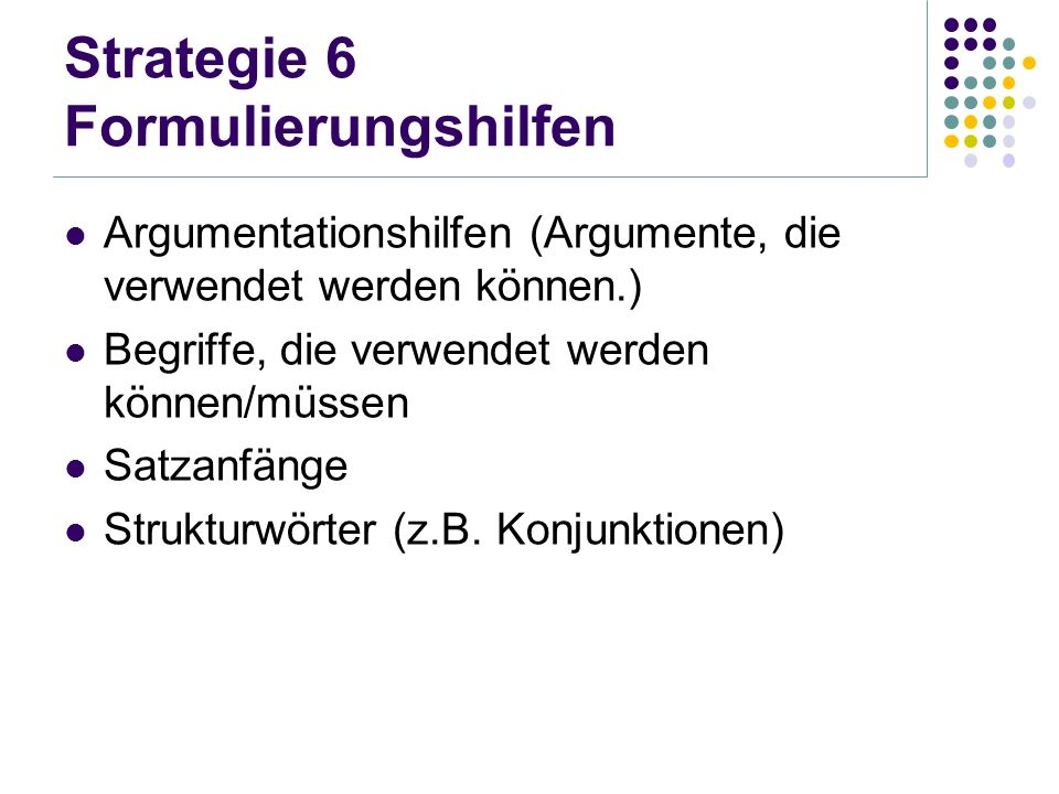 Strategie 6 Formulierungshilfen