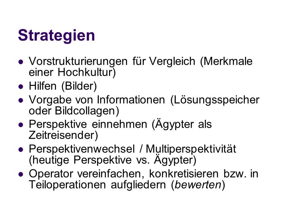 Strategien Vorstrukturierungen für Vergleich (Merkmale einer Hochkultur) Hilfen (Bilder)