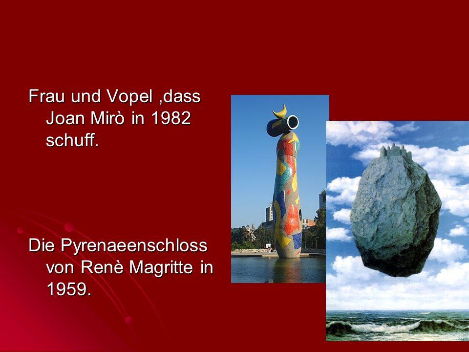 Frau und Vopel ,dass Joan Mirò in 1982 schuff.