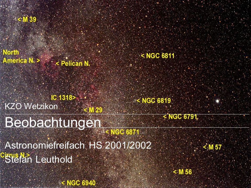 Astronomiefreifach HS 2001/2002 Stefan Leuthold
