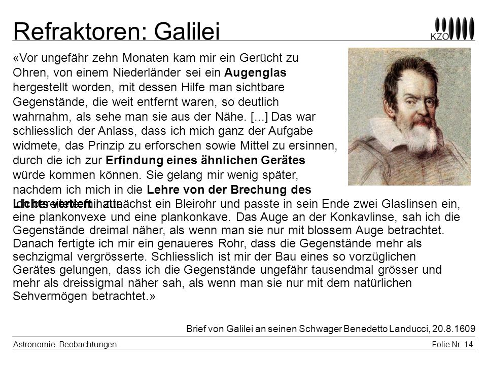 Refraktoren: Galilei