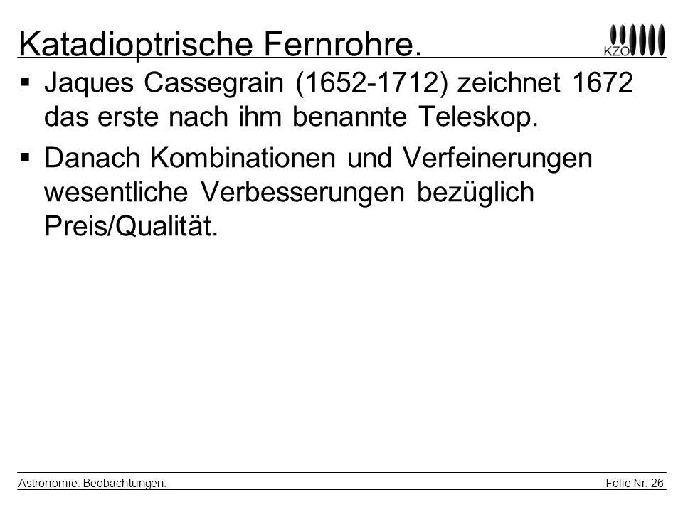 Katadioptrische Fernrohre.