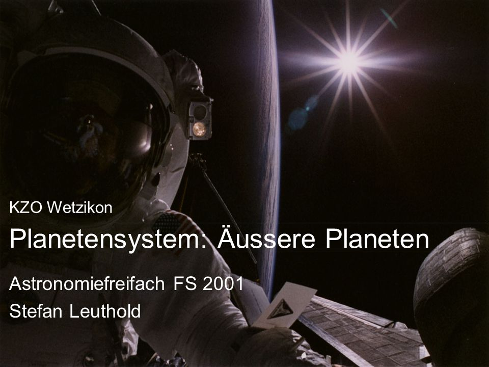 Planetensystem: Äussere Planeten