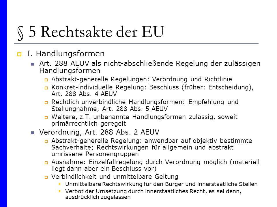 § 5 Rechtsakte der EU I. Handlungsformen