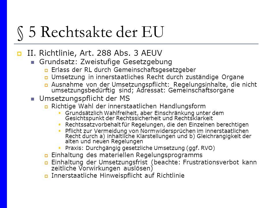 § 5 Rechtsakte der EU II. Richtlinie, Art. 288 Abs. 3 AEUV