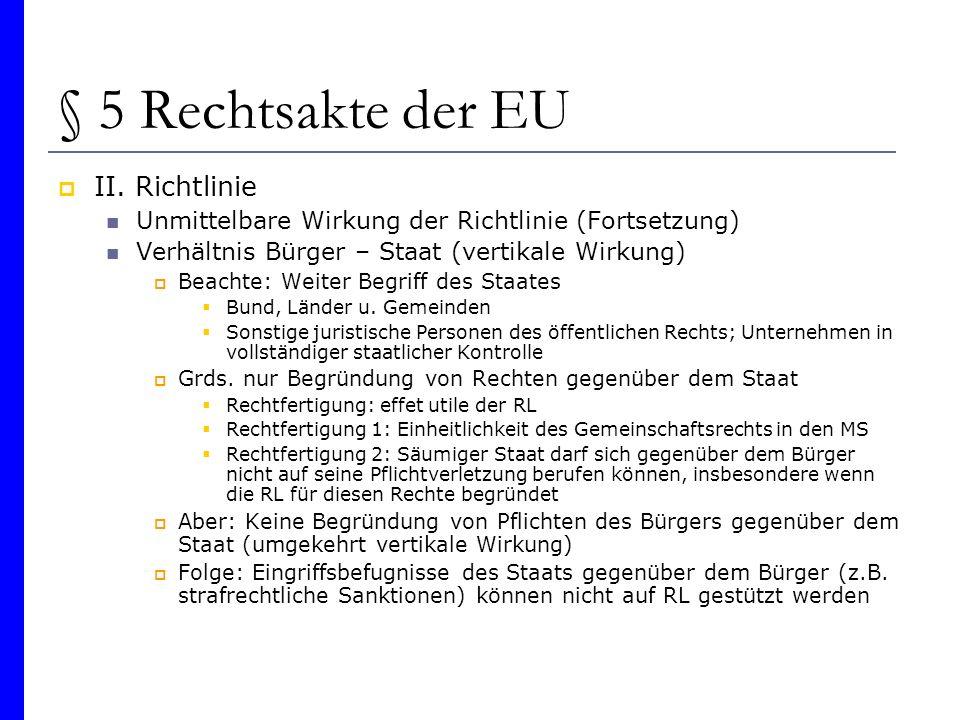 § 5 Rechtsakte der EU II. Richtlinie